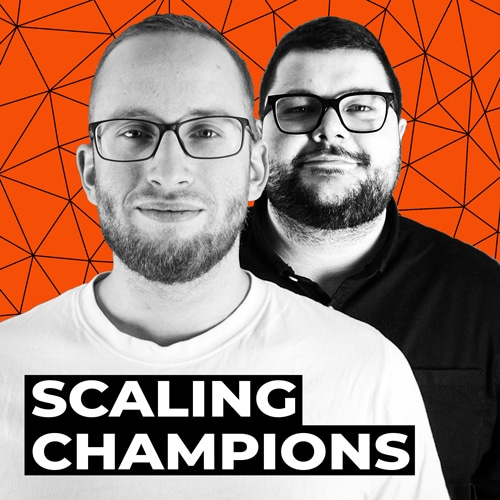 Scaling Champions Podcast